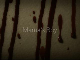 Women In Horror Month: Mama's Boy