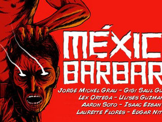 Review: Mexico Barbaro (2014)