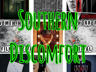 Southern Discomfort - The South Rises to this Horror Challenge
