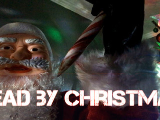 """""""Dead By Christmas"""" Reveals First Trailer And Poster!"""