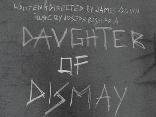 Daughter of Dismay to be Filmed in September!