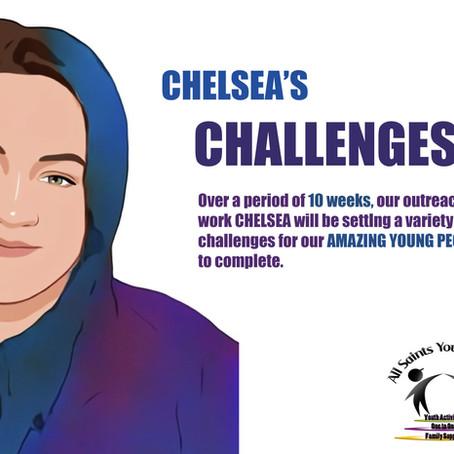 Chelsea's Challenges!