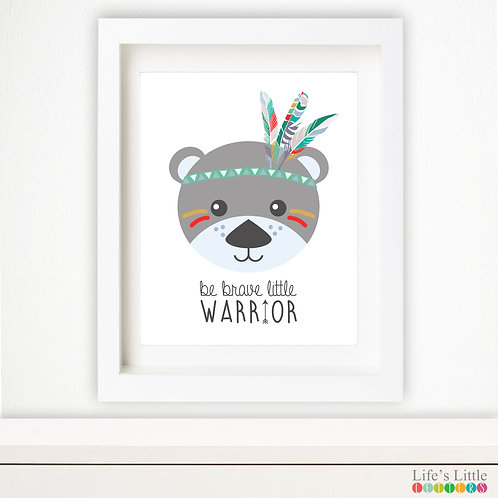 Be Brave Little Warrior