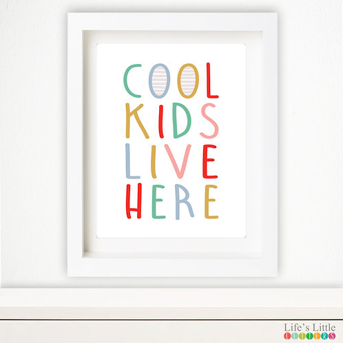 Cool Kids Live Here
