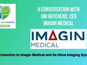 Jim Hutchens, CEO of Imagin Medical