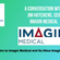 Conversation with Jim Hutchens, CEO of Imagin Medical