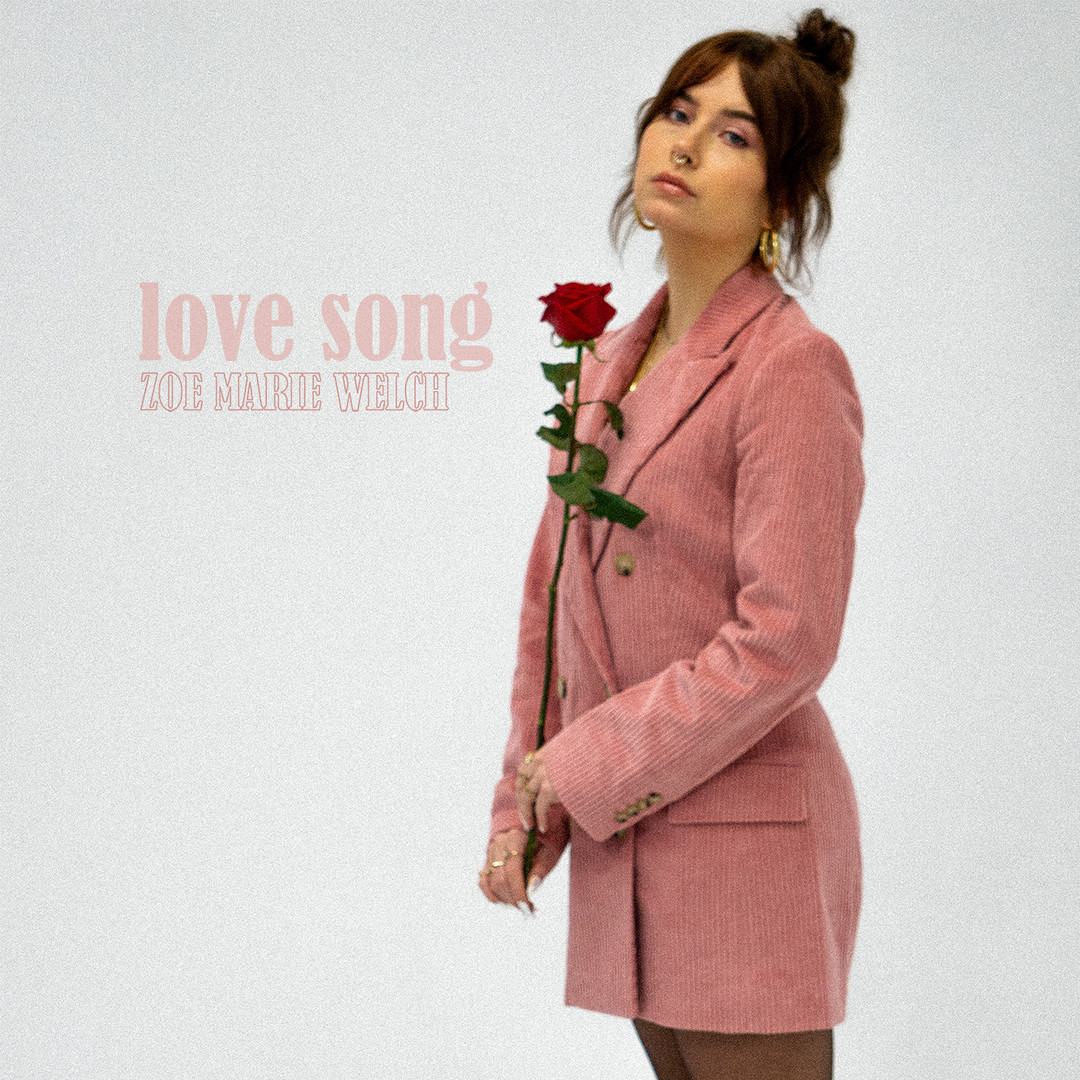 "Zoe Marie Welch EP Cover ""Love Song"""