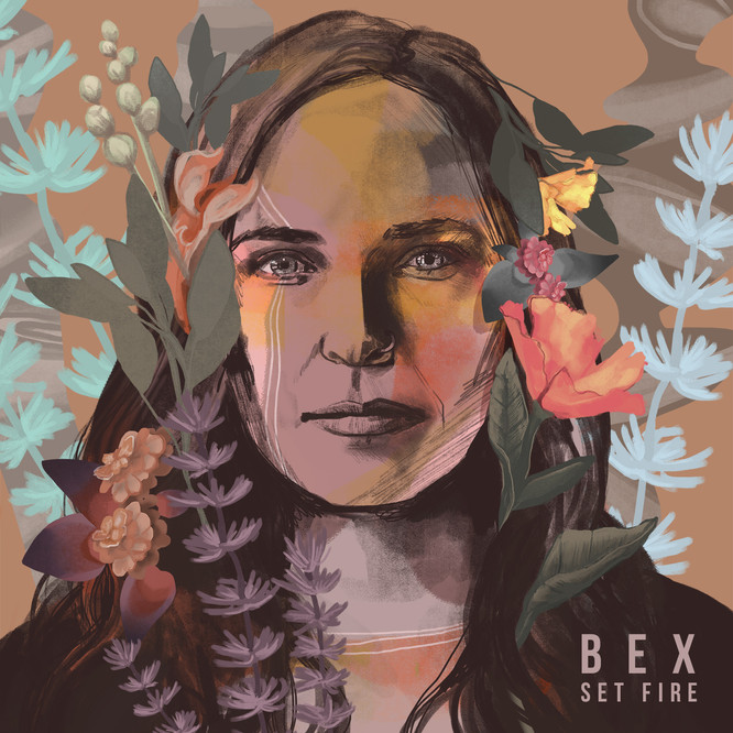 "Bex ""Set Fire"" EP Cover"