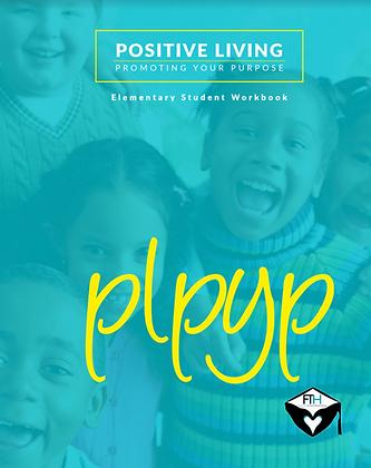 Positive Living Workbooks - Elem.