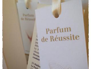 la réussite a son parfum :  LE PARFUM DE REUSSITE