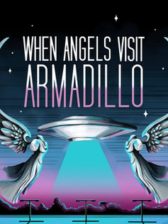 When Angels Visit Armadillo