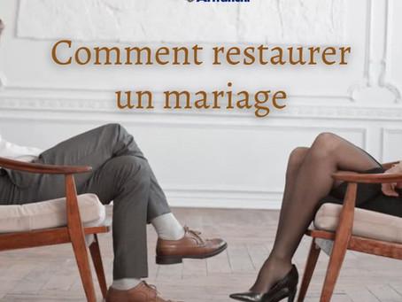 Comment restaurer un mariage