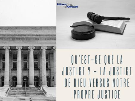 Qu'est-ce que la justice ? - La justice de Dieu versus notre propre justice