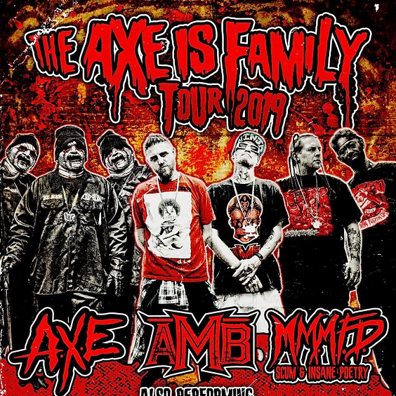 The AXE is Family Tour - MAINSTAGE MORGANTOWN