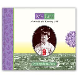 MY LIFE: MEMORIES