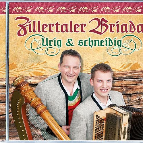 Zillertaler Briada - Urig und schneidig