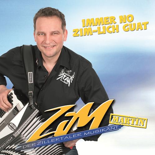 ZiM Martin - Immer no ZiM-lich guat