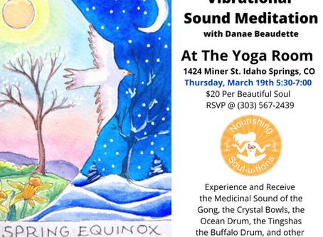 Spring Equinox Vibrational Sound Meditation