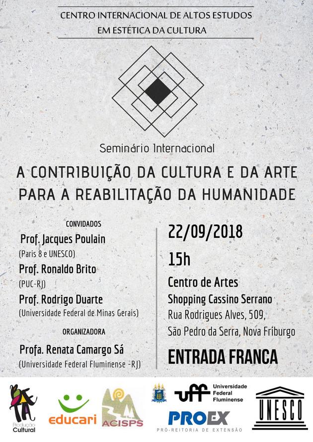 Seminário Internacional: A Contribuição da Cultura e da Arte para a Reabilitação da Humanidade