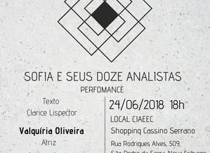Performance: Sofia e seus Doze Analistas