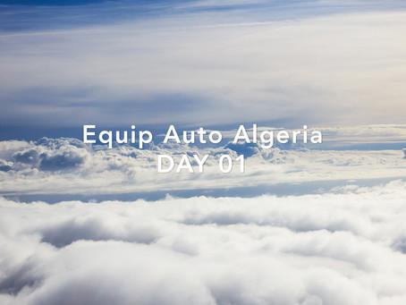 Equip Auto Algeria - DAY 01