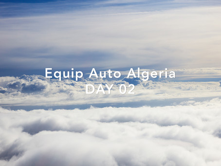 Equip Auto Algeria - DAY 02