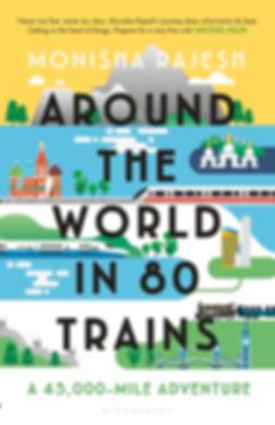 """""""Around The World in 80 Trains"""""""