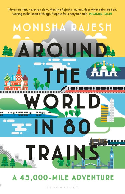 """Around The World in 80 Trains"""