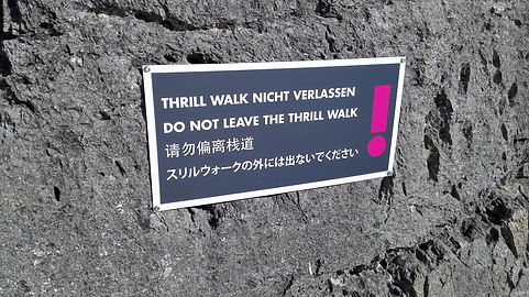 Warning sign on The Thrill Wal