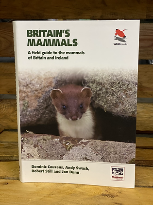 Britain's Mammals A Field guide to the mammals of Britain and Ireland