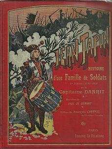 Couverture de Jean Tapin, Histoire d'une Famille Soldats, du Capitaine Danrit / Emile Driant