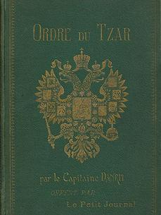 Couverture du livre Ordre du Tzar du Capitaine Danrit / Emile Driant