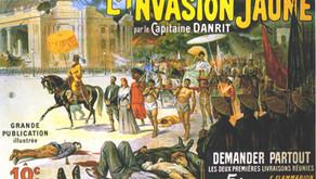 De L'Invasion jaune à la Fièvre jaune, l'actualité du Capitaine Danrit