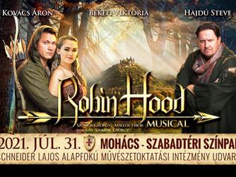 Robin Hood musical Mohácson