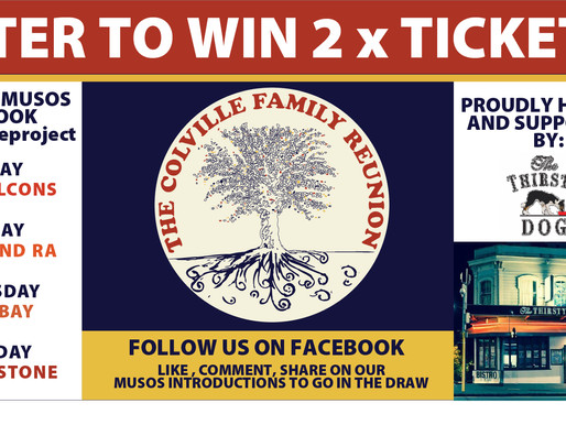 BE IN TO WIN - 2 TICKETS  TO THE COLVILLE FAMILY REUNION