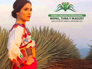 Primer Congreso Internacional Nopal, Tuna y Maguey, 27 ,28 y 29 Noviembre