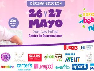 Expo Bebé y Niños San Luis Potosí -10° Edición 26 y 27 de Mayo
