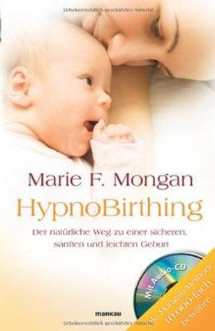 marie mongan buch zum HypnoBirthing Kurs