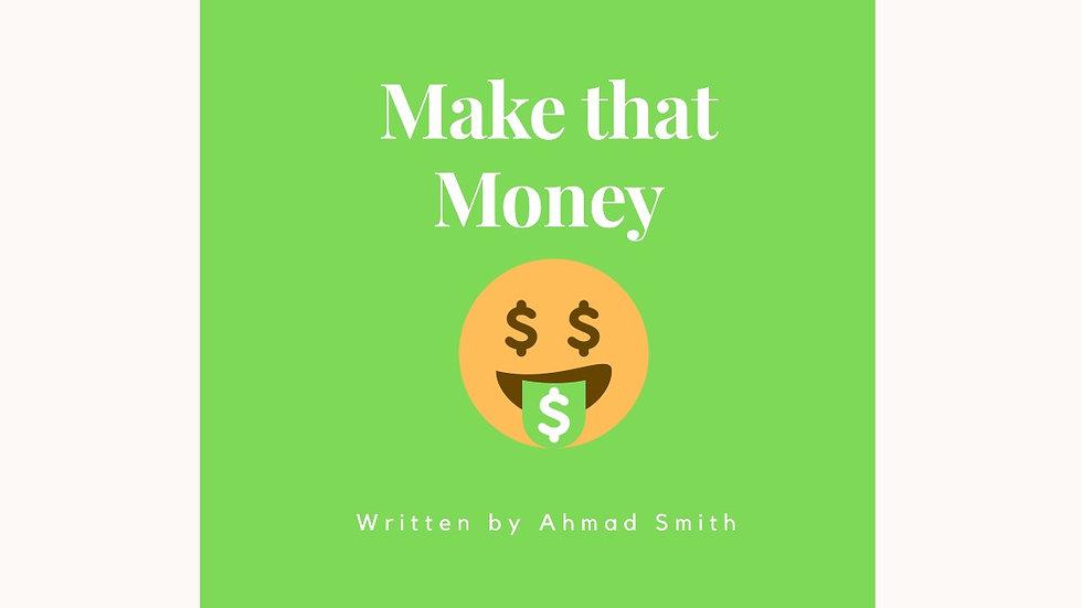 Make That Money Vol. 1