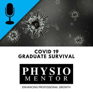 Blog #47 -                           COVID 19 - Graduate Survival Audio