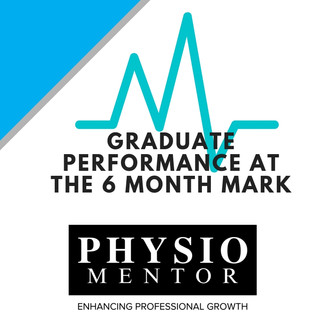 Blog #41 -                           Graduate Performance at the 6 month mark