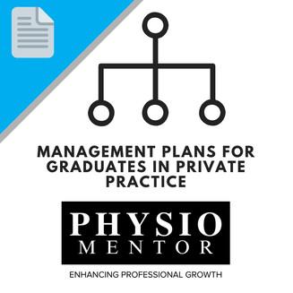 Blog #38 -                           Management Plans for Graduates in Private Practice
