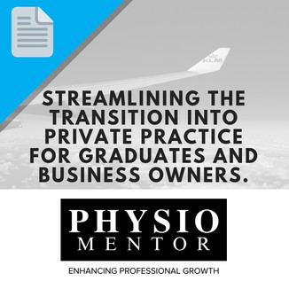 Blog #42 -                           Streamlining the transition into private practice for graduates