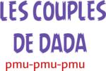 LES COUPLES DE DADA
