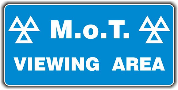 MOT SIGN - VIEWING AREA