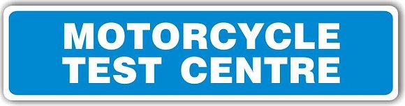 MOT SIGN - MOTORCYCLE TEST CENTRE