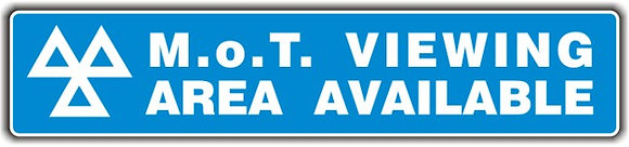 MOT SIGN - VIEWING AREA AVAILABLE