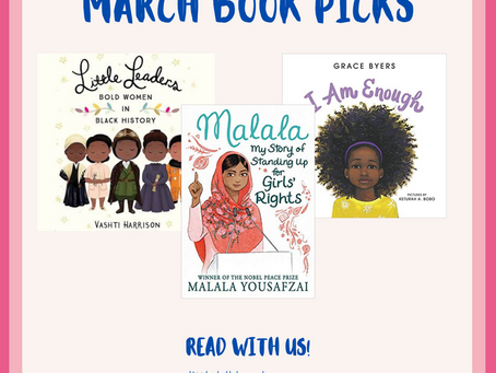 Our March Picks!