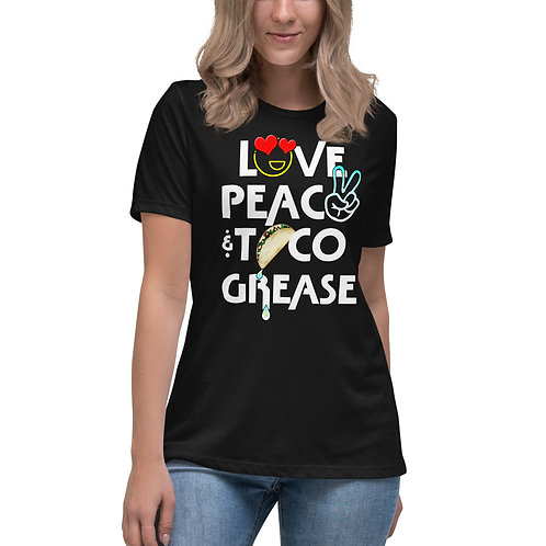 Taco Grease Women's Relaxed T-Shirt