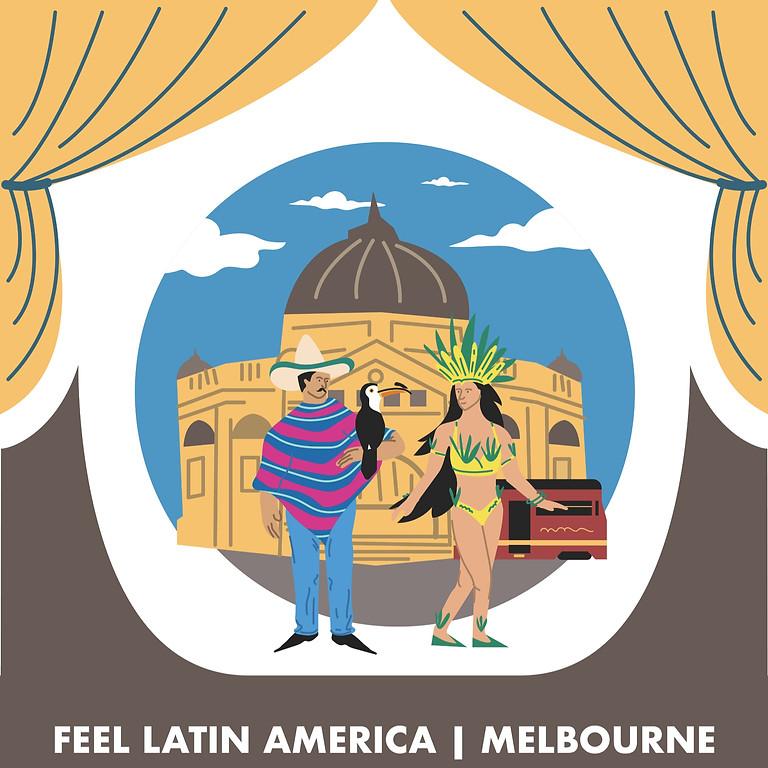 FEEL LATIN AMERICA 2020 (MELBOURNE)